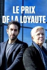 film Le prix de la loyauté (2019) streaming