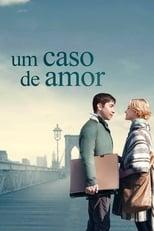 Um Caso de Amor (2013) Torrent Dublado e Legendado