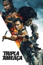 Tripla Ameaça (2019) Torrent Dublado e Legendado