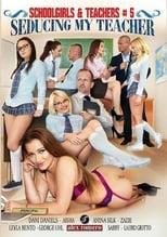 Schoolgirls & Teachers 5 - Seducing My Teacher