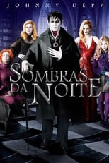 Sombras da Noite (2012) Torrent Dublado e Legendado