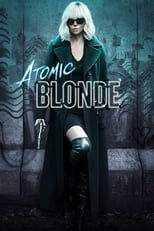 Atomic Blonde (2017) Box Art