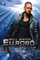 Eu, Robô (2004) Torrent Dublado e Legendado