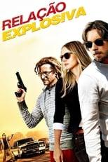 Relação Explosiva (2012) Torrent Dublado e Legendado