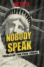 Nobody Speak Trials of the Free Press (2017) Torrent Dublado e Legendado