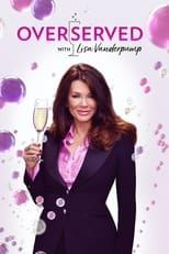 Overserved with Lisa Vanderpump Saison 1 Episode 10