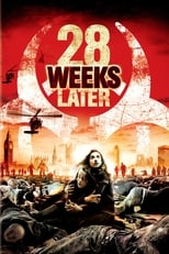 Official movie poster for 28 Weeks Later (2007)