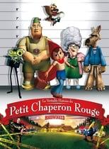 film La Véritable histoire du petit chaperon rouge streaming
