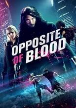 Opposite The Opposite Blood (2018) Torrent Legendado