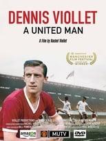 Dennis Viollet: A United Man (2016)