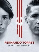 VER Fernando Torres: El Último Símbolo (2020) Online Gratis HD