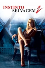 Instinto Selvagem 2 (2006) Torrent Dublado e Legendado