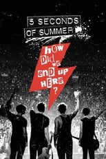 Five Seconds of Summer: How Did We End Up Here? Live at Wembley Arena (2015) Torrent Nacional