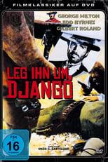 Leg ihn um, Django