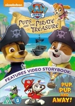 Poster van Paw Patrol: Pups And The Pirate Treasure