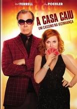 A Casa Caiu: Um Cassino na Vizinhança (2017) Torrent Dublado e Legendado