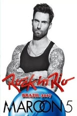 Maroon 5 Rock in Rio 2017 – Show 1 (2017) Torrent Nacional