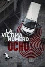 La víctima número 8 1ª Temporada Completa Torrent Dublada e Legendada