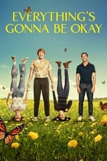 Everything's Gonna Be Okay - Season 2