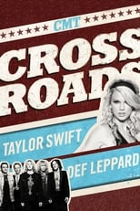 Official movie poster for Taylor Swift & Def Leppard: CMT Crossroads (2008)