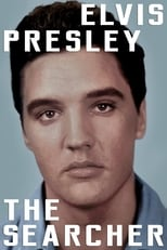 Elvis Presley: The Searcher (2018)