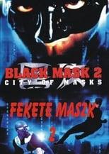 Black Mask 2