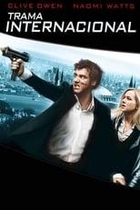 Trama Internacional (2009) Torrent Dublado e Legendado