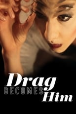 Drag Becomes Him