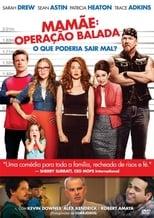Mamãe: Operação Balada (2014) Torrent Dublado e Legendado