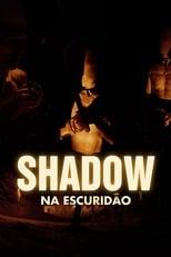 Shadow – Na Escuridão (2009) Torrent Dublado e Legendado