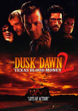 VER Abierto hasta el amanecer 2: Texas Blood Money (1999) Online Gratis HD