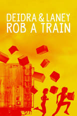 Poster for Deidra & Laney Rob a Train