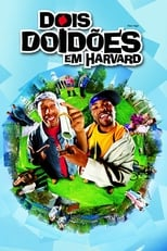 Dois Doidões em Harvard (2001) Torrent Dublado e Legendado