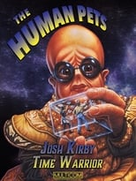 Josh Kirby... Time Warrior: The Human Pets