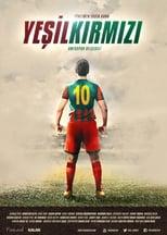 Yeşil Kirmizi or The Red Green (2016)
