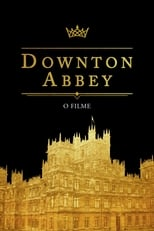 Downton Abbey – O Filme (2019) Torrent Dublado e Legendado