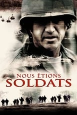 Nous étions soldats  (We Were Soldiers) streaming complet VF HD
