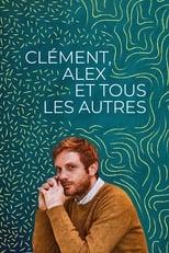 Film Clément, Alex et tous les autres streaming