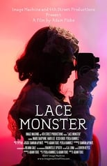 Lace Monster