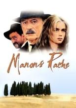 Manons Rache: Verfilmung des Romans von Marcel Pagnol durch Claude Berri in zwei Teilen. Manons Rache erzählt, wie die herangewachsenen Manon sich an Papet und seinem Neffen Ugolin für den Mord an ihrem Vater rächt und spinnt die Geschichte um den Wassermangel in dem provenzalischen Dorf weiter.