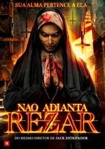 Não Adianta Rezar (2018) Torrent Dublado e Legendado