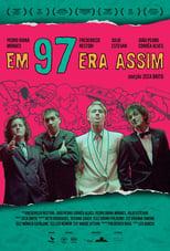 Em 97 Era Assim (2016) Torrent Nacional