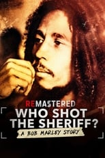 Image ReMastered: Who Shot the Sheriff? – ReMastered: Cine l-a împușcat pe Bob Marley (2018)