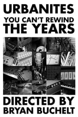 Urbanites - You Can't Rewind The Years