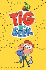 Tig N' Seek - Season 2