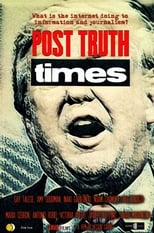 Poster for Post Truth Times