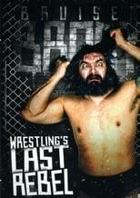 Wrestling's Last Rebel