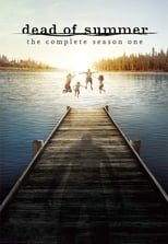 Dead of Summer - Season 1