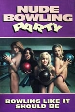 Nude Bowling Party