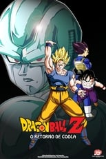 Image Dragon Ball Z: O Retorno de Coola